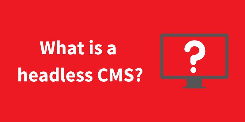 Headless CMS topic